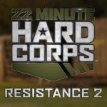 22 Minute Hard Corps – Resistance 2 Review