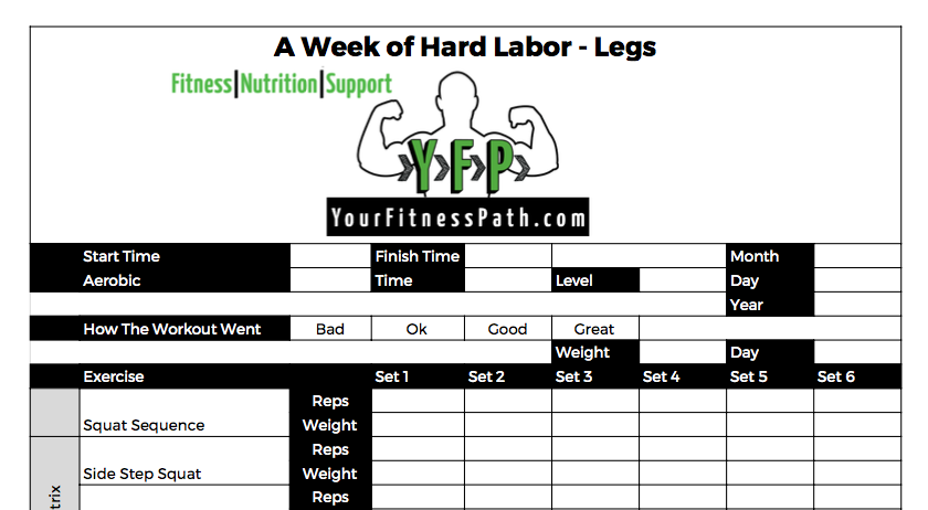 A Week of Hard Labor - Workout Log - Legs