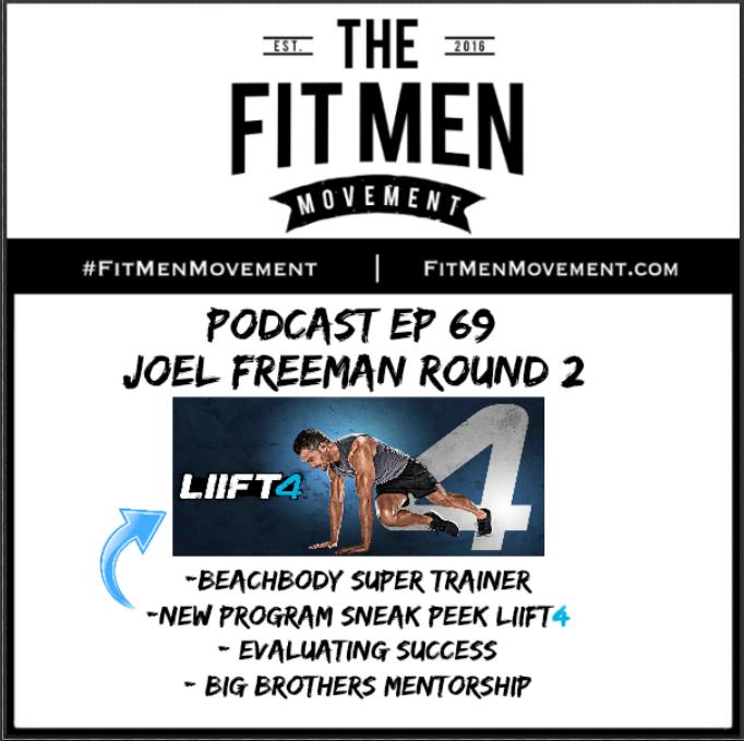 Fit Men Movement Podcast - Episode-069 - Joel Freeman - LIIFT4