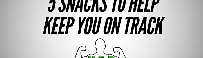 5 Snacks To Help Keep You On Track