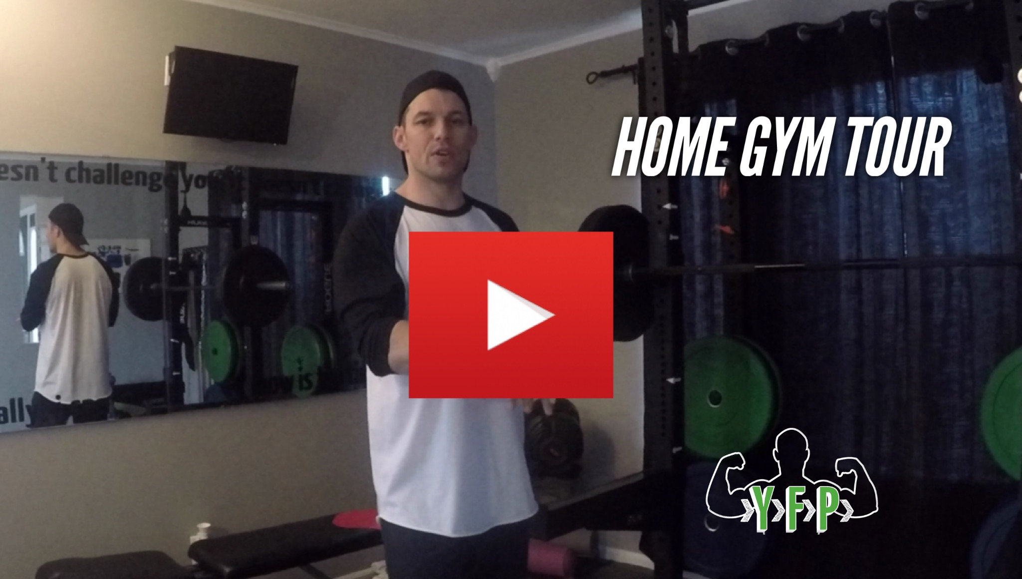 Home Gym – Video Tour