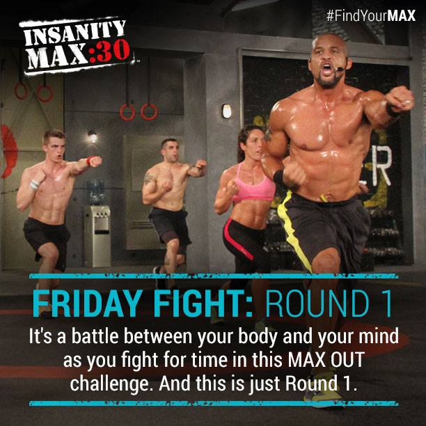 Insanity Max:30 Friday Night Fight Rd 1