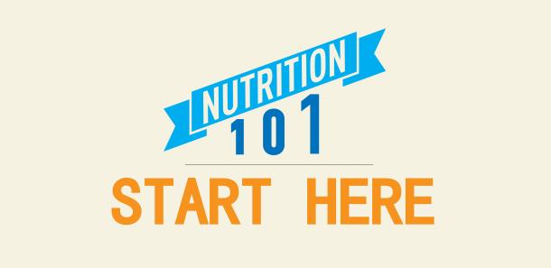 nutrition-101-start-here