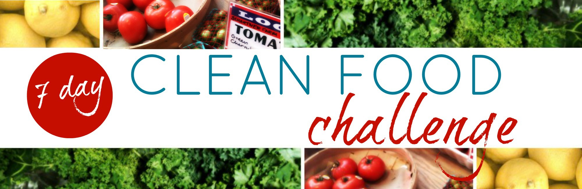 7 Day Clean Eating Challenge