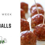 Recipe of the Week –  BBQ Meatballs