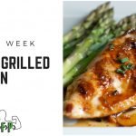 Recipe of the Week – Honey Grilled Chicken