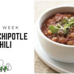 Recipe of the Week – Quick Chipotle Pork Chili