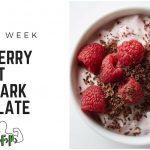Recipe of the Week – Raspberry Yogurt with Dark Chocolate