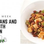 Recipe of the Week – Red Beans and Rice with Chicken