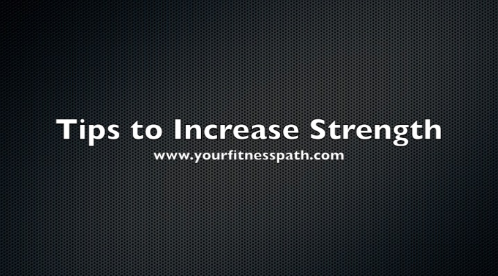 Strength Tips
