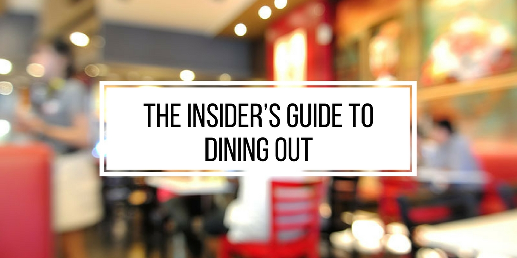 The Insider's Guide to Dining Out