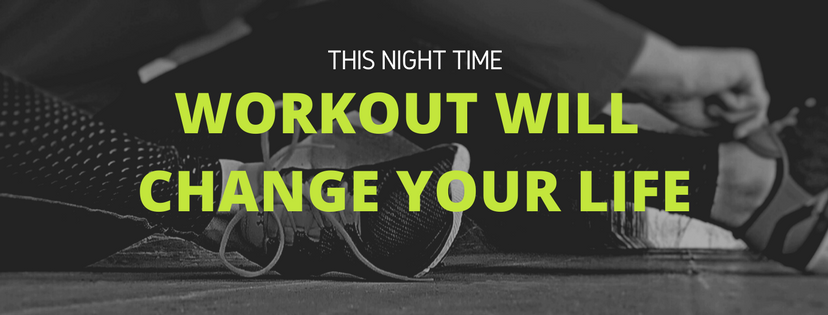 This Night Time Workout Will Change Your Life