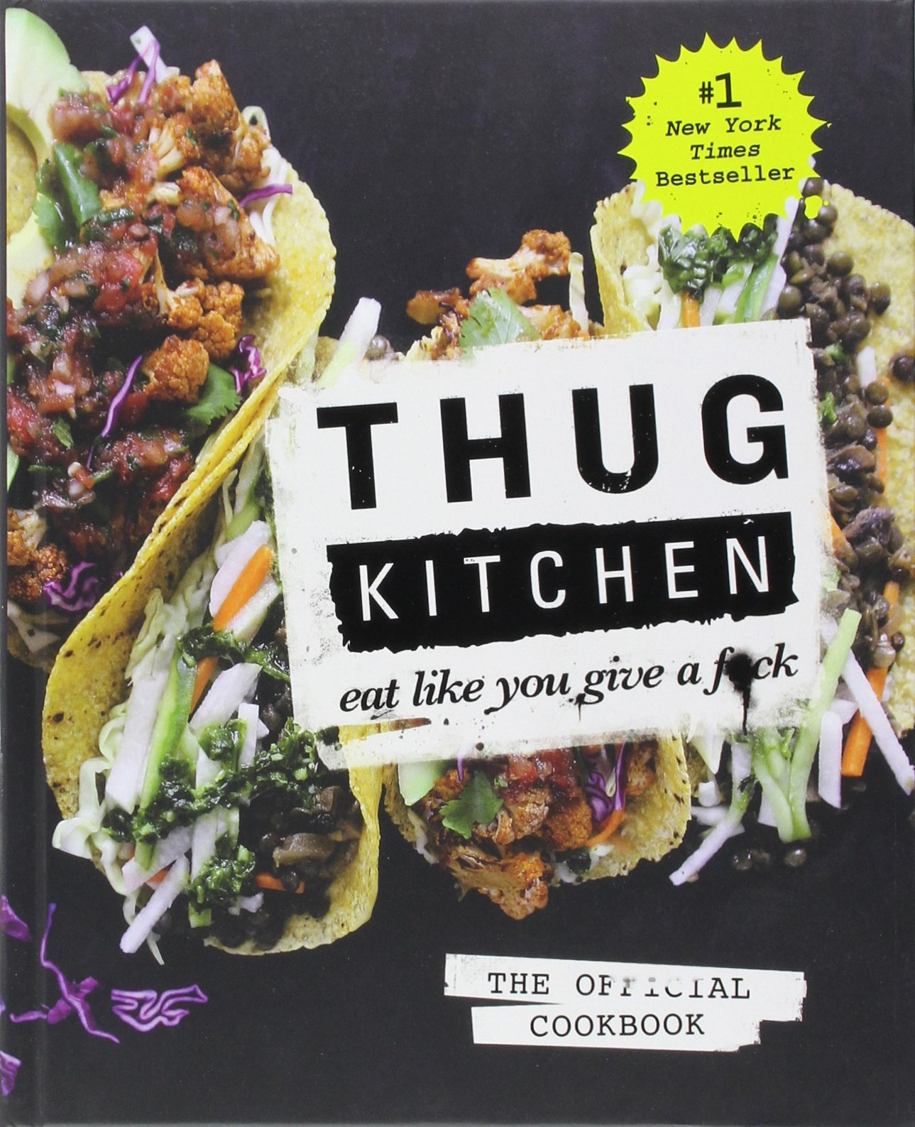Thug Kitchen - Thug Kitchen - East Like You Give a F*ck