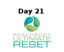 Ultimate Reset Day 21