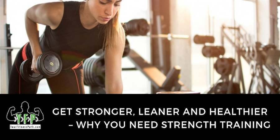 Why You Need Strength Training