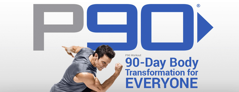 P90 - The On Switch to Fitness
